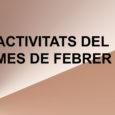 AGENDA ACTIVITATS febrer (Document PDF amb totes les activitats ADF del mes de Febrer)